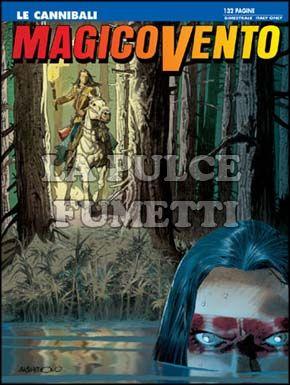 MAGICO VENTO #   110: LE CANNIBALI