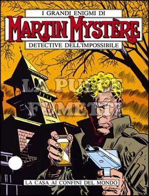MARTIN MYSTERE #     5: LA CASA AI CONFINI DEL MONDO