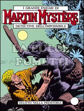 MARTIN MYSTERE #     6: DELITTO NELLA PREISTORIA