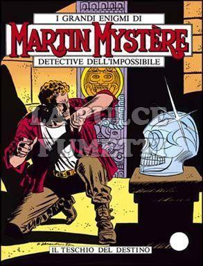 MARTIN MYSTERE #    11: IL TESCHIO DEL DESTINO
