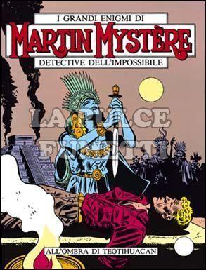 MARTIN MYSTERE #    12: ALL'OMBRA DI TEOTIHUACAN