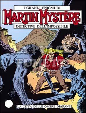 MARTIN MYSTERE #    17: LA CITTÀ  DELLE OMBRE DIAFANE