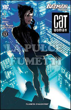 BATMAN PRESENTA #     1 - CATWOMAN  1 - UN ANNO DOPO