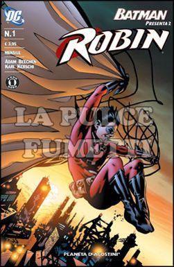 BATMAN PRESENTA #     2 - ROBIN  1 - UN ANNO DOPO