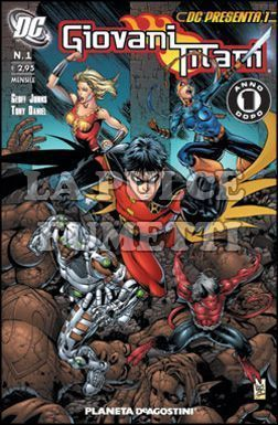 DC PRESENTA #     1 - GIOVANI TITANI  1 (DI 10) -  UN ANNO DOPO