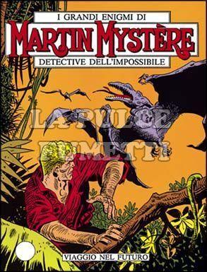 MARTIN MYSTERE #    24: VIAGGIO NEL FUTURO