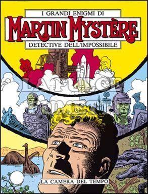 MARTIN MYSTERE #    30: LA CAMERA DEL TEMPO