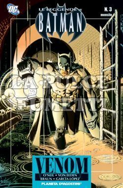 LEGGENDE DI BATMAN #     3: VELENO