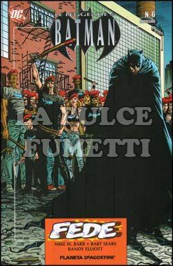 LEGGENDE DI BATMAN #     6: FEDE