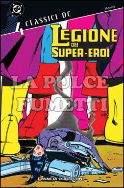 CLASSICI DC - LEGIONE DEI SUPER-EROI #     4