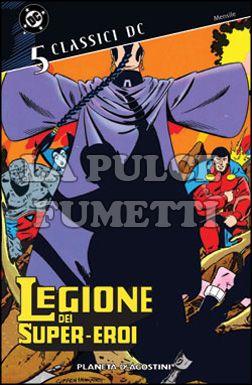 CLASSICI DC - LEGIONE DEI SUPER-EROI #     5