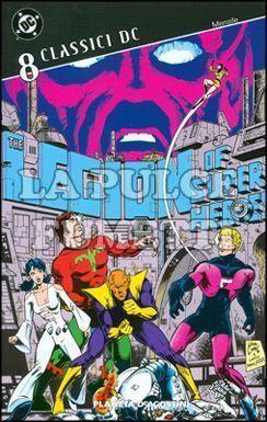 CLASSICI DC - LEGIONE DEI SUPER-EROI #     8