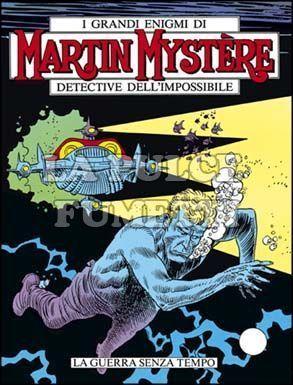 MARTIN MYSTERE #    43: LA GUERRA SENZA TEMPO
