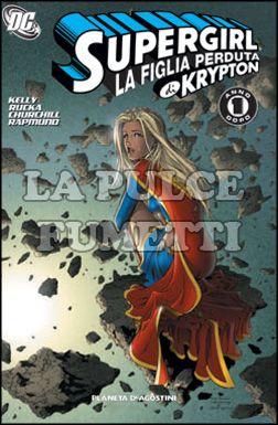 SUPERGIRL TP #     2: LA FIGLIA PERDUTA DI KRYPTON - UN ANNO DOPO