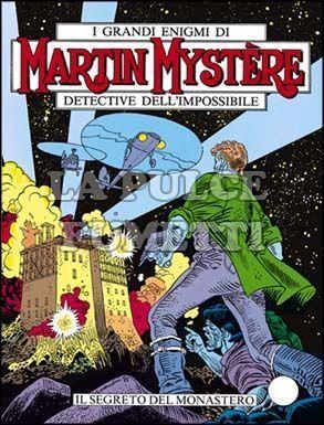 MARTIN MYSTERE #    45: IL SEGRETO DEL MONASTERO