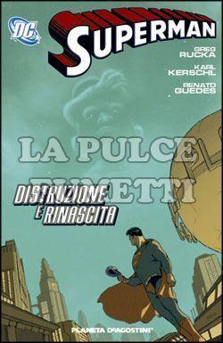 SUPERMAN TP #     4: DISTRUZIONE E RINASCITA