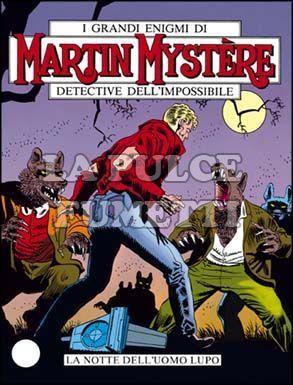 MARTIN MYSTERE #    51: LA NOTTE DELL'UOMO LUPO