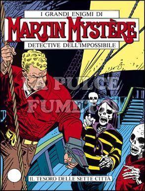 MARTIN MYSTERE #    55: IL TESORO DELLE SETTE CITTA