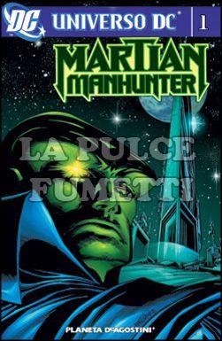UNIVERSO DC - MARTIAN MANHUNTER #     1
