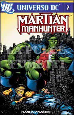 UNIVERSO DC - MARTIAN MANHUNTER #     2