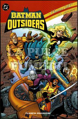 BATMAN E GLI OUTSIDERS - CLASSICI DC #     1