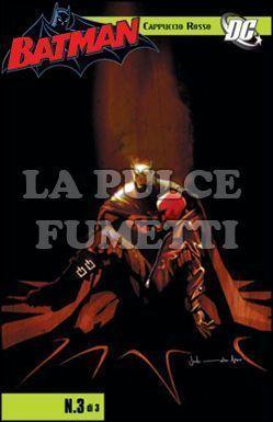 BATMAN: CAPPUCCIO ROSSO #     3