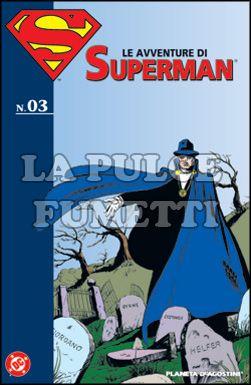 LE AVVENTURE DI SUPERMAN #     3