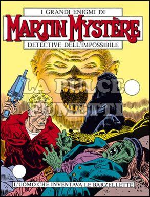 MARTIN MYSTERE #    72: L'UOMO CHE INVENTAVA LE BARZELLETTE