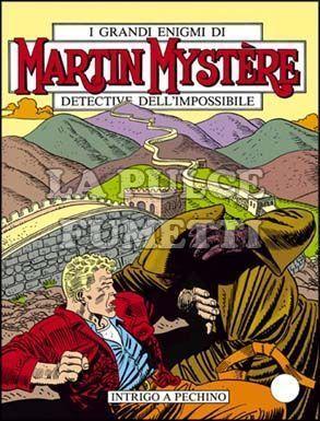 MARTIN MYSTERE #    73: INTRIGO A PECHINO