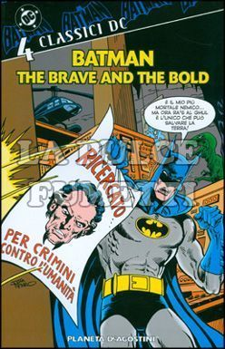 BATMAN: THE BRAVE AND THE BOLD - CLASSICI DC #     4