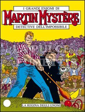 MARTIN MYSTERE #    77: LA REGINA DEGLI GNOMI