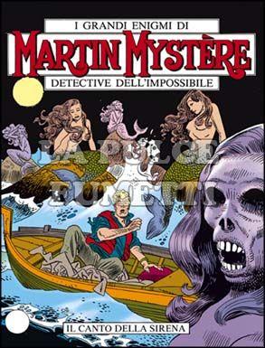 MARTIN MYSTERE #    82: IL CANTO DELLA SIRENA