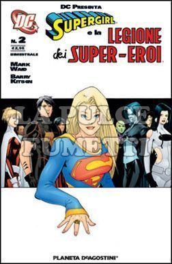 SUPERGIRL E LA LEGIONE DEI SUPER-EROI #     2