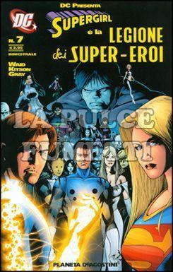 SUPERGIRL E LA LEGIONE DEI SUPER-EROI #     7