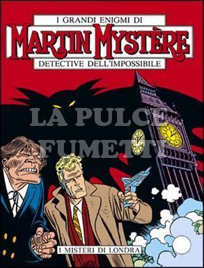 MARTIN MYSTERE #    85: I MISTERI DI LONDRA