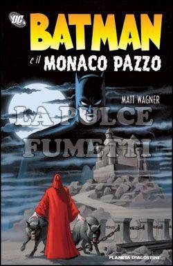 BATMAN E IL MONACO PAZZO
