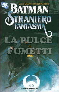 BATMAN / STRANIERO FANTASMA