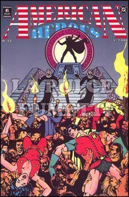 AMERICAN HEROES #    23