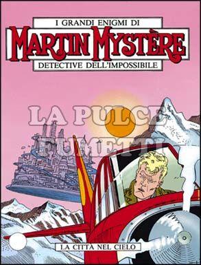 MARTIN MYSTERE #   116: LA CITTA'  NEL CIELO