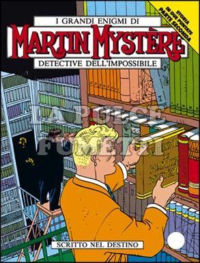 MARTIN MYSTERE #   124: SCRITTO NEL DESTINO