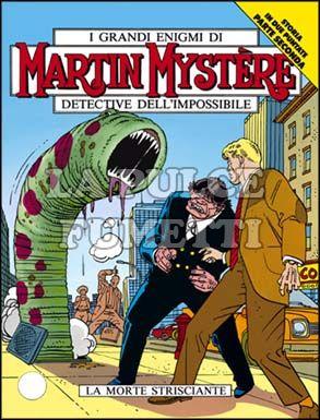 MARTIN MYSTERE #   127: LA MORTE STRISCIANTE