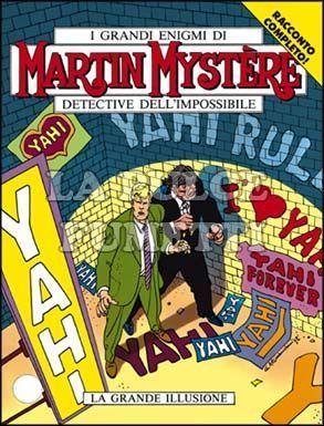 MARTIN MYSTERE #   131: LA GRANDE ILLUSIONE