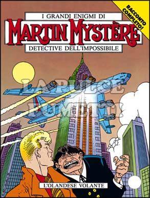 MARTIN MYSTERE #   132: L'OLANDESE VOLANTE