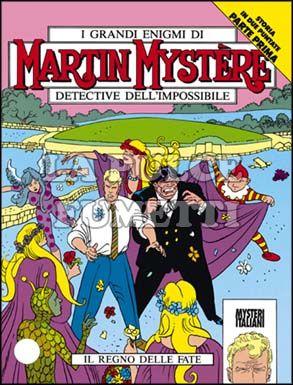 MARTIN MYSTERE #   137: IL REGNO DELLE FATE