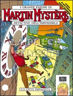 MARTIN MYSTERE #   152: LA CITTA'  IMPAZZITA