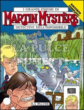 MARTIN MYSTERE #   157: LA PALUDE