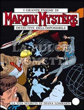 MARTIN MYSTERE #   164: LA VITA SEGRETA DI DIANA LOMBARD