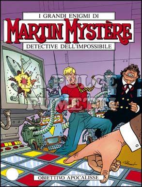MARTIN MYSTERE #   167: OBIETTIVO APOCALISSE