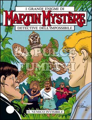 MARTIN MYSTERE #   172: IL NEMICO INVISIBILE
