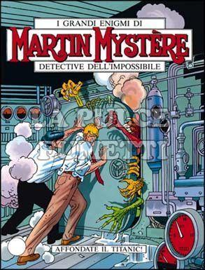 MARTIN MYSTERE #   179: AFFONDATE IL TITANIC!